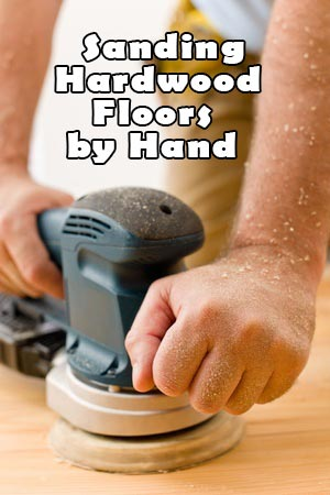 sanding hardwood floors by hand title