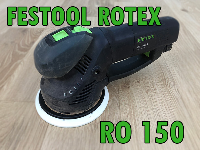 Festool Rotex RO 150 review